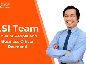 Meeting the LSI team - LSI's Chief of People and Business Officer – Bapak Desmond