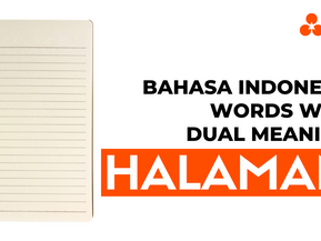 """Bahasa Indonesia Words With Dual Meaning: """"Halaman"""""""