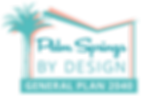 """Logo """"Palm Springs by Design"""" and """"General Plan 2040"""" framed by butterfly roof & palm trees in green"""