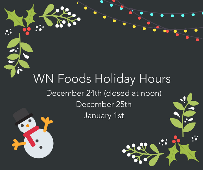 WN Foods Holiday Hours