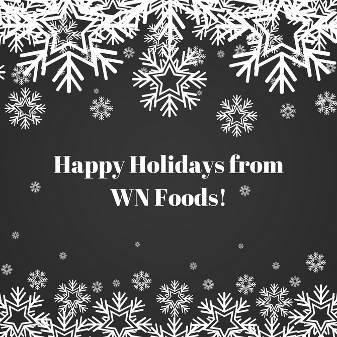 Happy Holidays from WN Foods!