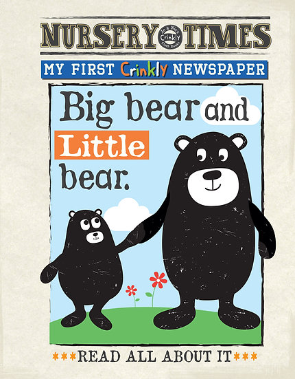 Nursery Times Crinkly Newspaper - Big Bear Little Bear