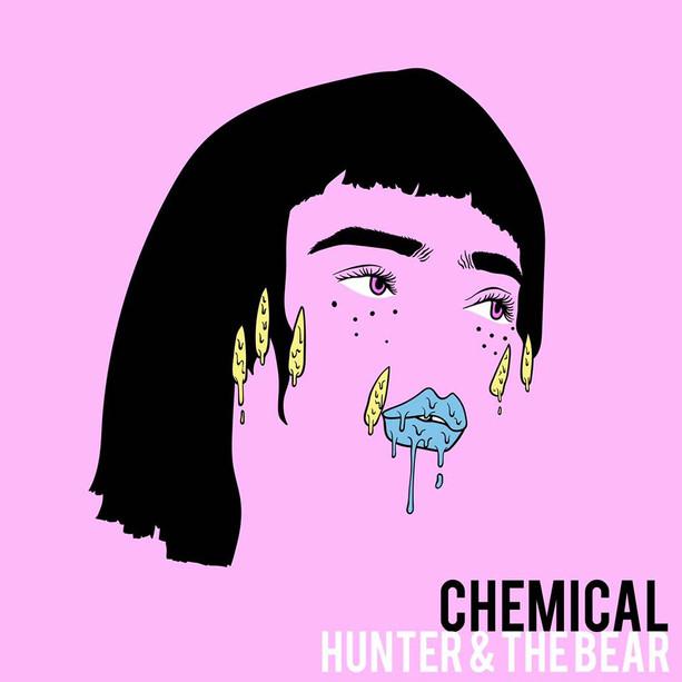 HUNTER & THE BEAR - CHEMICAL