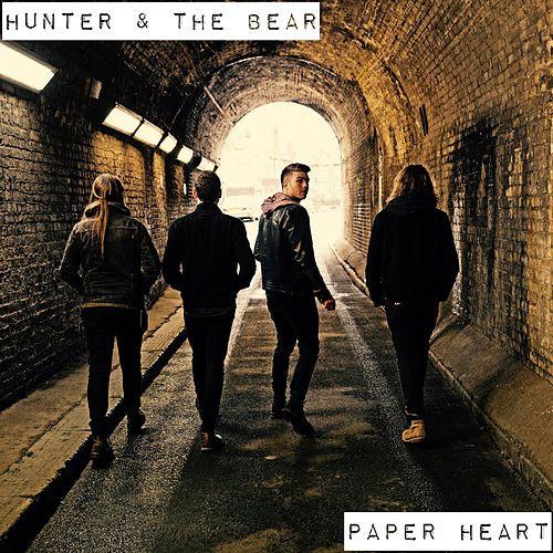 HUNTER & THE BEAR - PAPER HEART