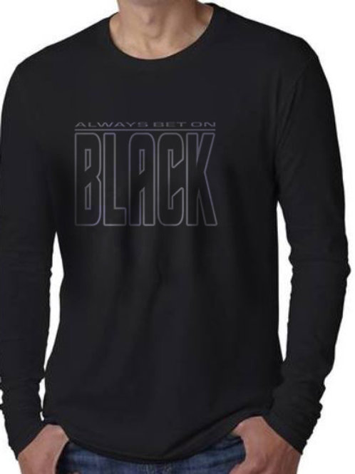 Always Bet on Black Men's Long Sleeve T-Shirt