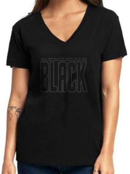Always Bet on Black Women's V-Neck