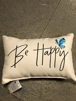 Pillow - Be Happy - Made in MS