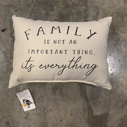 Family is Everything -Mississippi Made Pillow