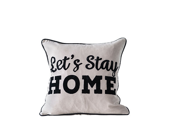 """Let's Stay Home"" Square Cotton Pillow  DF0526"