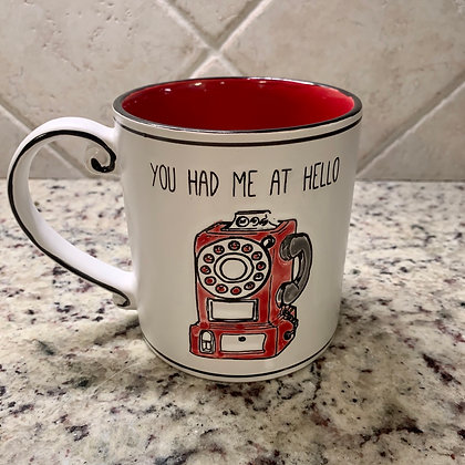 You Had Me At Hello Mug