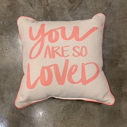 You are so Loved- Mississippi Made Pillow