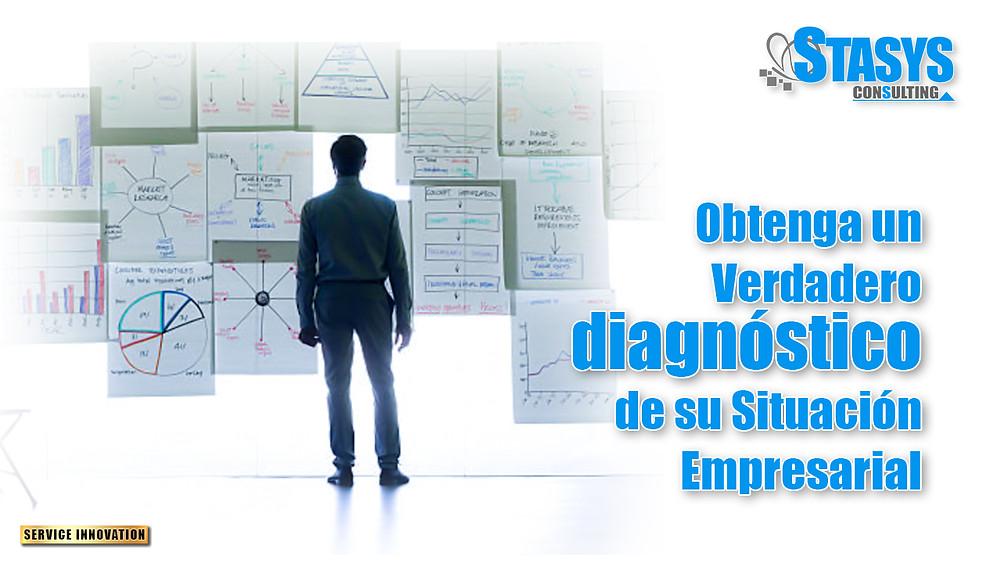 Obtenga un verdadero diagnóstico de su situación empresarial.
