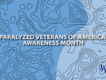 April: Paralyzed Veterans Awareness Month