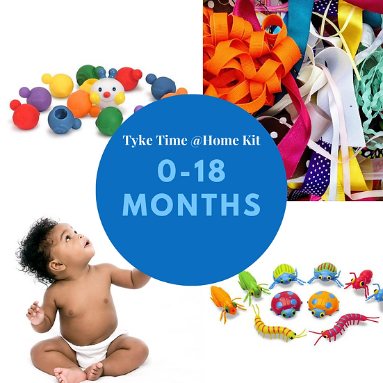 Tyke Time @ Home Kit - Age: 0-18 Months