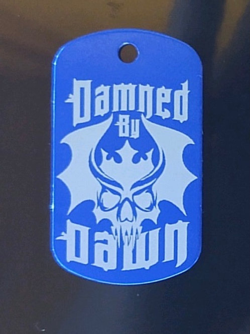Damned By Dawn Dog Tags