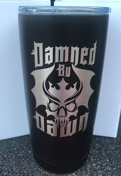 DAMNED BY DAWN TUMBLER