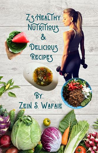Z's Healthy Nutritious & Delicious Recip