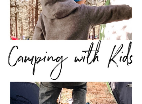 Camping with Kids (part 1)