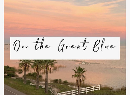 On the Great Blue...