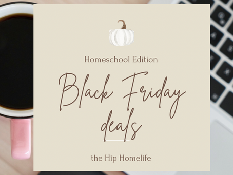 Black Friday Deals- Homeschool Edition