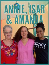 Annie, Isar, Amanda