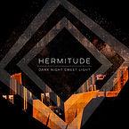 ACE118_Hermitude_DarkNightSweetLight_150