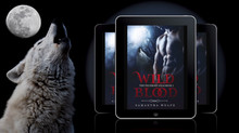 WILD BLOOD is available now!           Claim your copy TODAY!