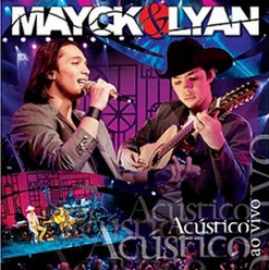 2010_Mayck_e_Lyan_-_Acústico_e_Ao_Vivo_.