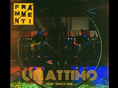 """È in radio e in digitale """"UN ATTIMO"""" feat. Space One, il nuovo brano della band umbra FRAMMENTI"""