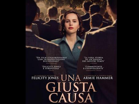 """Weekend al cinema: """"Una giusta causa"""" RECENSIONE E VOTO a cura di Jessica Gori"""