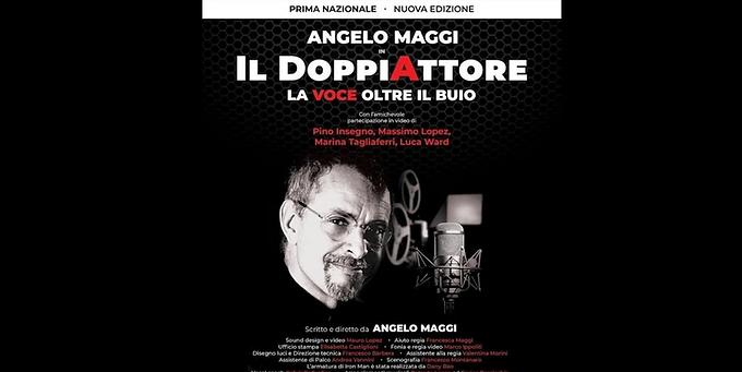 """Successo per """"Il DoppiAttore"""" di Angelo Maggi patrocinato dal Premio """"Vincenzo Crocitti""""   NEWS"""