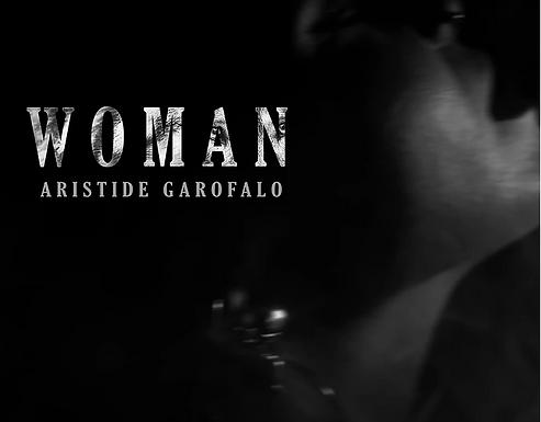 """Esce il videoclip (girato da Denise Galdo) di """"Woman"""", nuovo singolo di Aristide Garofalo"""