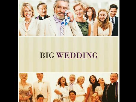 "Weekend al cinema con ""Big Wedding"" | Recensione a cura di Jessica Gori"
