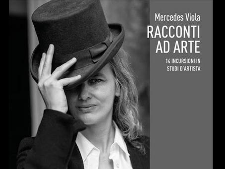 """Mercedes Viola """"si racconta ad arte"""": scopriamo il suo libro   INTERVISTA E FOTO"""