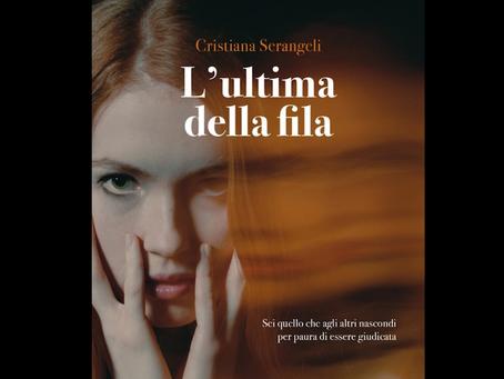 """""""L'ultima della fila"""", il nuovo libro della scrittrice Cristiana Serangeli   INTERVISTA"""