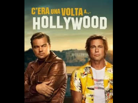 """Weekend al cinema con """"Once Upon a Time in Hollywood""""