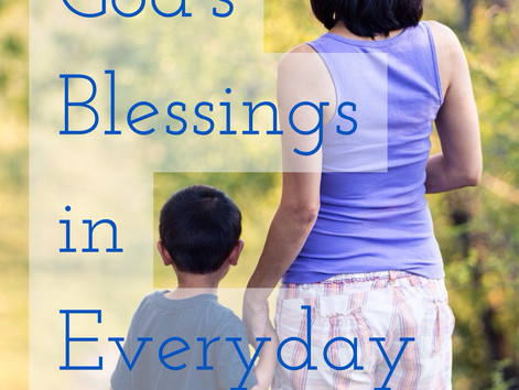 Tuesday Takeover:  Finding God's Blessings in Everyday Things