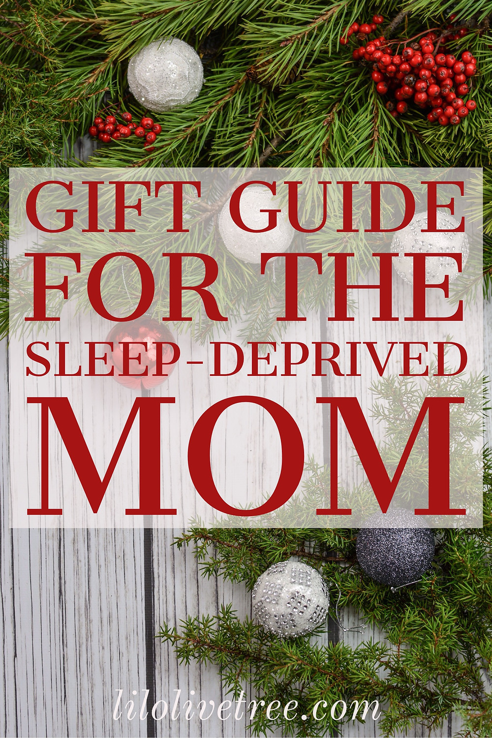 Natural Gift Guide for the Sleep-Deprived Mom