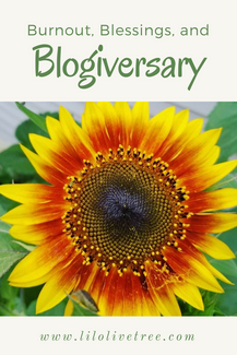 Burnout, Blessings, and Blogiversary