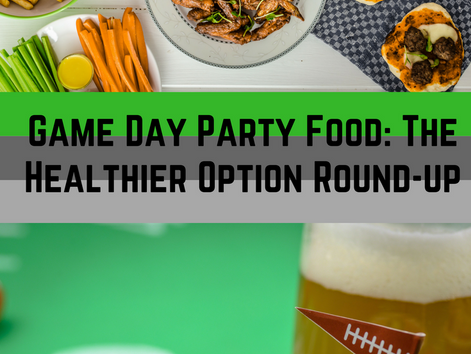 Game Day Party Food: The Healthier Option Round-Up