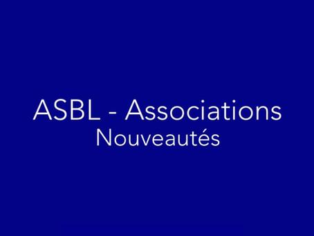 ASBL - Association : bref aperçu des nouveautés