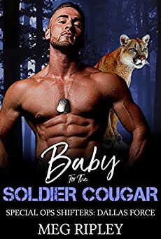 Baby for the Soldier Cougar (Special Ops Shifters #1)