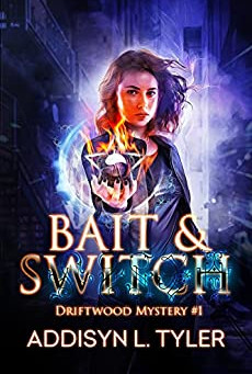 Bait and Switch (Driftwood Mystery #1)