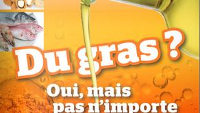 """Brochure """"Du gras ? Oui, mais pas n'importe lequel !"""""""