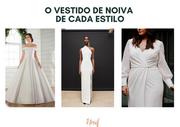 Descubra o vestido de noiva de cada estilo