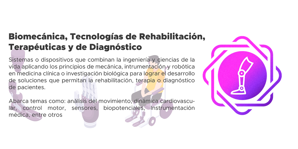 Biomecánica, Tecnologías de Rehabilitación, Terapéuticas y de Diagnóstico.png