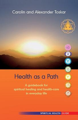 Health as a Path