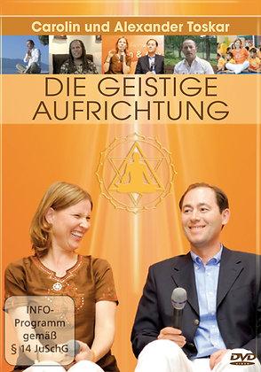 Die Geistige Aufrichtung. DVD