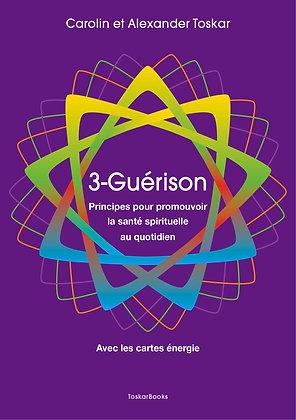 3-Guérison