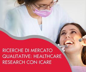 Ricerche di mercato qualitative: progetto continuativo nella healthcare research con ICare